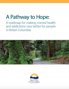 The cover of the Government of BC's plan, A Pathway to Hope